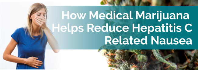 How Medical Marijuana Helps Reduce Hepatitis C-Related Nausea