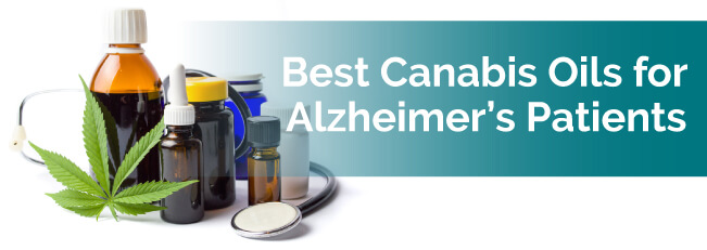 Best Cannabis Oils for Alzheimer's Patients