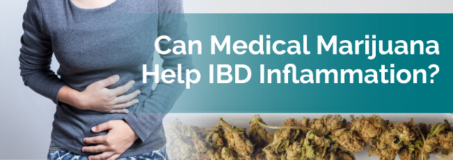 Can Medical Marijuana Help IBD Inflammation?