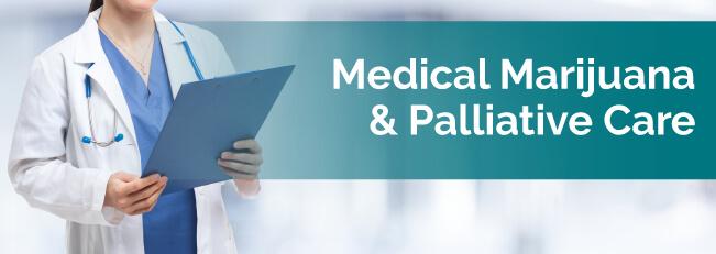 Medical Marijuana & Palliative Care