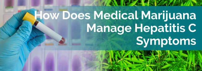How Does Medical Marijuana Manage Hepatitis C Symptoms