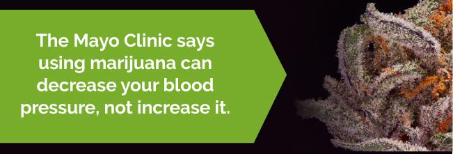 Marijuana can decrease your blood pressure
