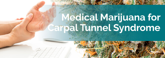 medical marijuana and carpal tunnel syndrome