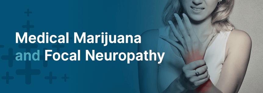 marijuana for focal neuropathy