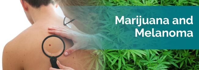 Marijuana and Melanoma