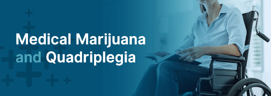 marijuana for quadriplegia