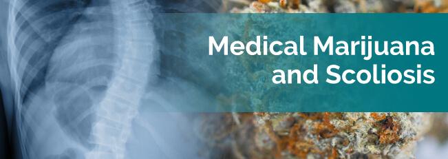 Medical Marijuana and Scoliosis