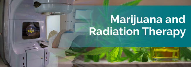 Marijuana and Radiation Therapy