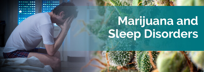 marijuana for sleep disorders