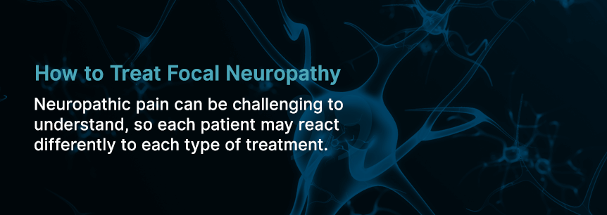 treat focal neuropathy