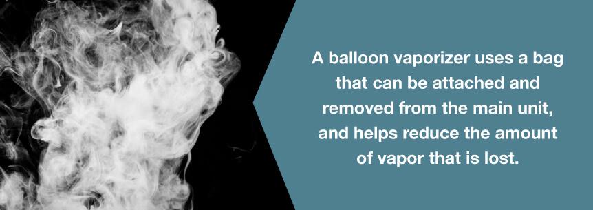 balloon vaporizers