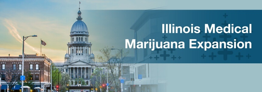 Illinois Medical Marijuana Expansion