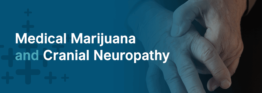 marijuana for cranial neuropathy