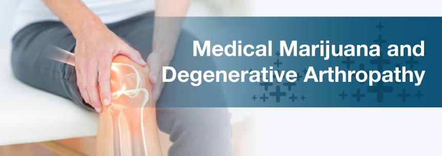 marijuana for degenerative arthropathy