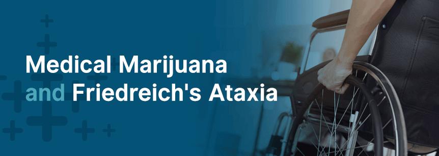 Medical Marijuana For Friedreich's Ataxia
