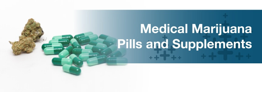 marijuana pills and supplements