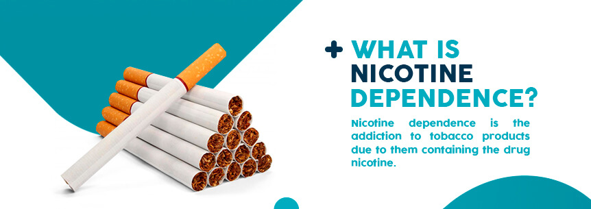 what is nicotine dependence