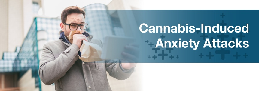 cannabis anxiety attacks