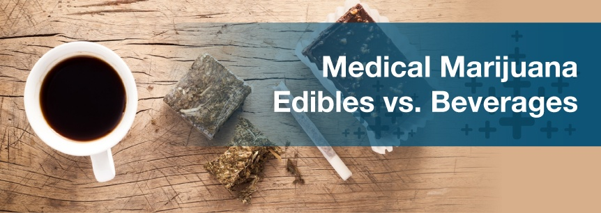 edibles vs beverages