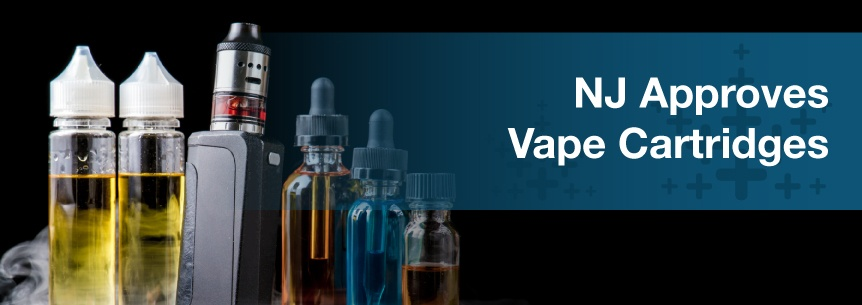 NJ Approves Vape Cartridges