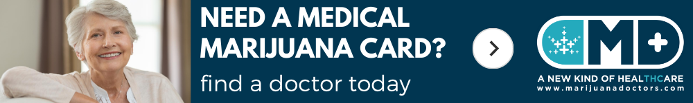 Find a Marijuana Doctor Now