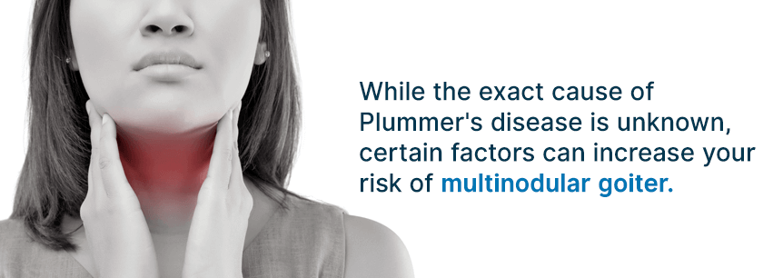 causes of plummer disease