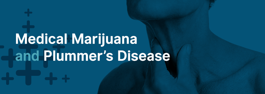 marijuana for plummer disease