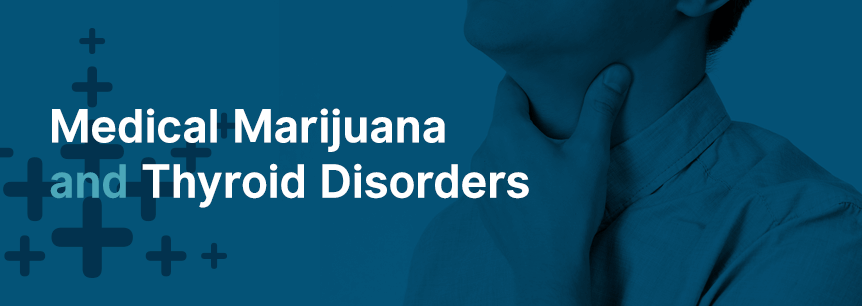marijuana for thyroid disorders