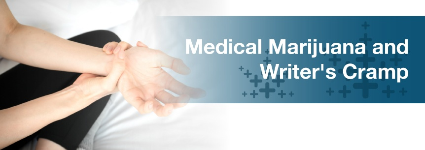 Medical Marijuana For Writer's Cramp