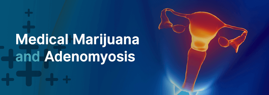 marijuana for adenomyosis