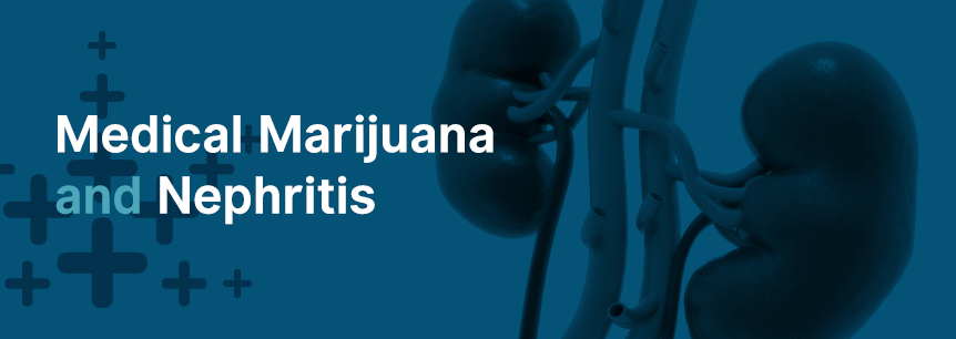 marijuana for nephritis