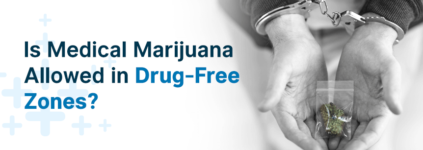 marijuana in drug free zones