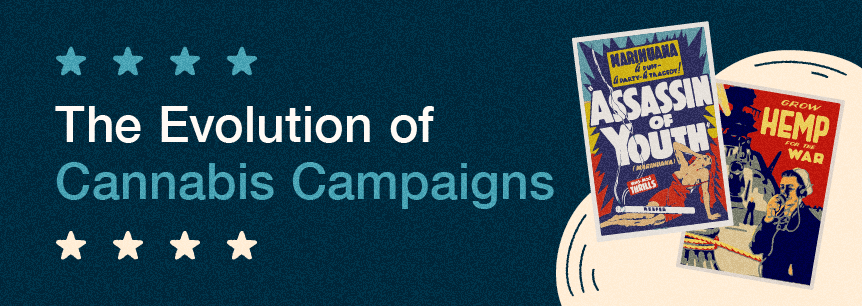 evolution of cannabis campaigns