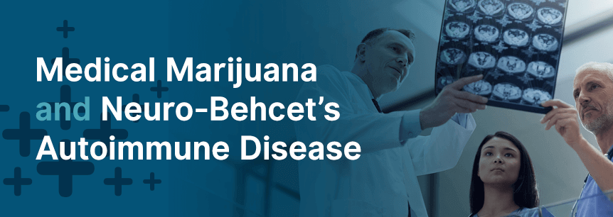marijuana for neuro behcets