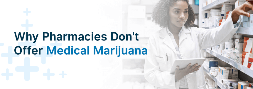 pharmacies and medical marijuana