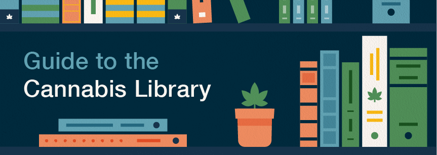 24 Weed Reads: Your Guide to the Cannabis Library