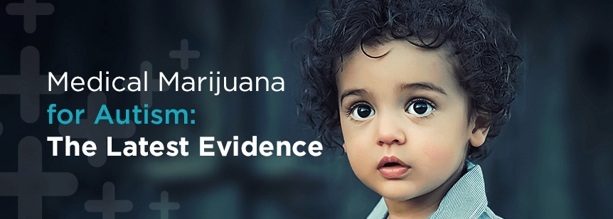 Medical Marijuana for Autism: The Latest Evidence