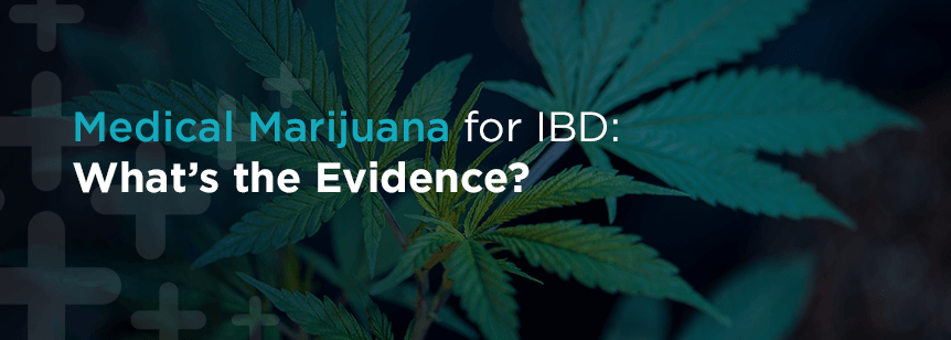 Medical Marijuana for IBD: What's the Evidence?