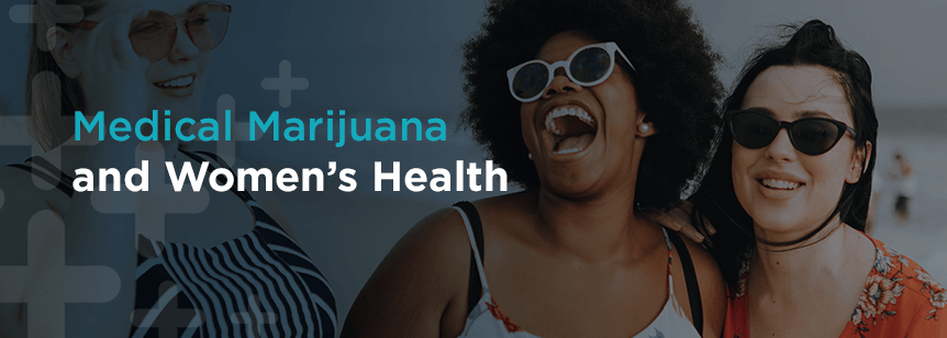 Medical Marijuana and Women's Health