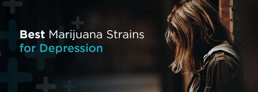Best Marijuana Strains for Depression