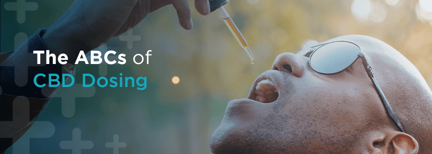 The ABCs of CBD Dosing