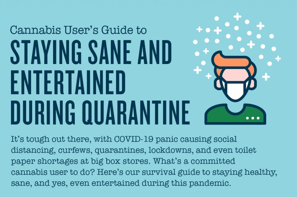 Staying sane during quarintine