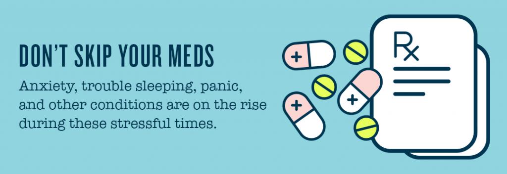 Don't skip your meds