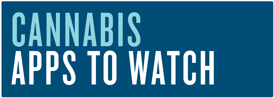 Cannabis Apps to Watch Title