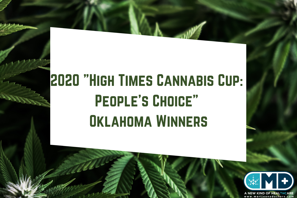 "2020 ""High Times Cannabis Cup: People's Choice"" Oklahoma Winners"