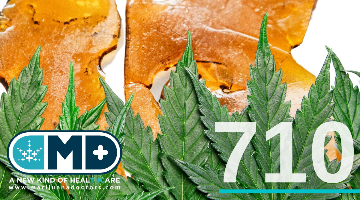 710 concentrates marijuana doctors